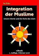 Cover-Bild zu Integration von Muslimen (eBook) von Weber, Ino