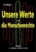 Cover-Bild zu Unsere Werte und die Menschenrechte (eBook) von Weber, Ino