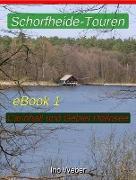 Cover-Bild zu Schorfheide-Touren, eBook 1 - Carinhall und Gebiet Döllnsee (eBook) von Weber, Ino