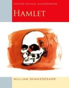 Cover-Bild zu Shakespeare, William: Oxford School Shakespeare: Hamlet