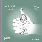 Cover-Bild zu Lob der Freundin (Audio Download) von Kast, Verena