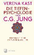 Cover-Bild zu Die Tiefenpsychologie nach C.G.Jung (eBook) von Kast, Verena