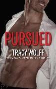 Cover-Bild zu Pursued (eBook) von Wolff Tracy, Wolff Tracy