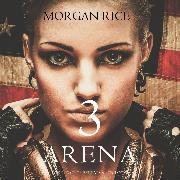 Cover-Bild zu Arena 3 (Book #3 of the Survival Trilogy) (Audio Download) von Rice, Morgan