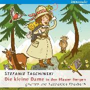 Cover-Bild zu Die kleine Dame (5) Die kleine Dame in den Blauen Bergen (Audio Download) von Taschinski, Stefanie