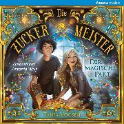 Cover-Bild zu Die Zuckermeister (1) Der magische Pakt (Audio Download) von Voosen, Tanja