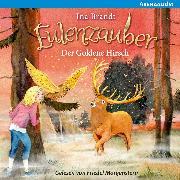Cover-Bild zu Eulenzauber (14) Der goldene Hirsch (Audio Download) von Brandt, Ina