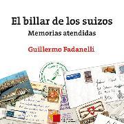 Cover-Bild zu El billar de los suizos (Audio Download) von Fadanelli, Guillermo