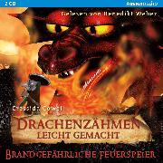 Cover-Bild zu Drachenzähmen leicht gemacht (5). Brandgefährliche Feuerspeier (Audio Download) von Cowell, Cressida