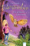 Cover-Bild zu Eulenzauber (1). Ein goldenes Geheimnis von Brandt, Ina