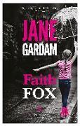 Cover-Bild zu Gardam, Jane: FAITH FOX
