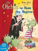 Cover-Bild zu Die Olchis im Bann des Magiers (eBook) von Dietl, Erhard