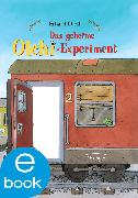Cover-Bild zu Das geheime Olchi-Experiment (eBook) von Dietl, Erhard