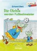 Cover-Bild zu Die Olchis werden Fußballmeister von Dietl, Erhard