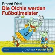 Cover-Bild zu Die Olchis werden Fussballmeister von Dietl, Erhard