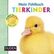 Cover-Bild zu Boultwood, Ellie: Kennst du das? Mein Fühlbuch Tierkinder