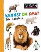 Cover-Bild zu Duden 12+: Kennst du das? Die Zootiere