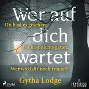 Cover-Bild zu Wer auf dich wartet von Lodge, Gytha