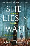 Cover-Bild zu She Lies in Wait von Lodge, Gytha