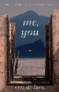 Cover-Bild zu De Luca, Erri: Me, You