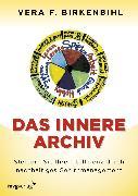 Cover-Bild zu Das innere Archiv (eBook) von Birkenbihl, Vera F.