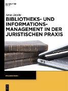 Cover-Bild zu Bibliotheks- und Informationsmanagement in der juristischen Praxis (eBook) von Jacobs, Anne