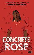 Cover-Bild zu Concrete Rose (eBook) von Thomas, Angie