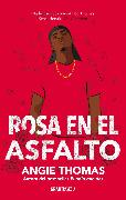 Cover-Bild zu Rosa en el asfalto (eBook) von Thomas, Angie