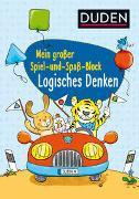 Cover-Bild zu Duden: Mein großer Spiel- und Spaß-Block: Logisches Denken von Braun, Christina