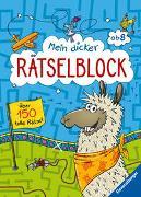 Cover-Bild zu Mein dicker Rätselblock ab 8 Jahren von Bürgermeister, Tanja