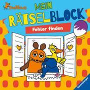 Cover-Bild zu Die Maus Mein Rätselblock Fehler finden von WDR mediagroup licensing GmbH (Hrsg.)