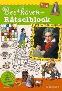 Cover-Bild zu Mein Beethoven-Rätselblock von Blaschke, Maren (Illustr.)