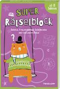 Cover-Bild zu Super Rätselblock ab 8 Jahren.Sudokus, Kreuzwörträtsel, Geheimcodes und viele andere Rätsel von Heine, Stefan