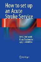 Cover-Bild zu How to set up an Acute Stroke Service von Grunwald, Iris Q.