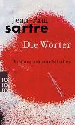 Cover-Bild zu Die Wörter von Sartre, Jean-Paul