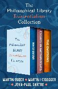 Cover-Bild zu The Philosophical Library Existentialism Collection (eBook) von Sartre, Jean-Paul