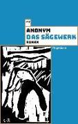Cover-Bild zu Anonym: Das Sägewerk