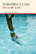 Cover-Bild zu Levy, Deborah: Nadando a casa (eBook)