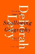 Cover-Bild zu Levy, Deborah: Swallowing Geography (eBook)