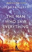 Cover-Bild zu Levy, Deborah: The Man Who Saw Everything (eBook)
