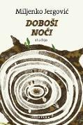 Cover-Bild zu DoboSi noci (eBook) von Jergovic, Miljenko