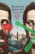 Cover-Bild zu Nezemaljski izraz njegovih ruku (eBook) von Jergovic, Miljenko
