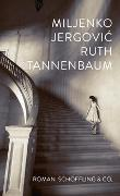 Cover-Bild zu Ruth Tannenbaum von Jergovic, Miljenko