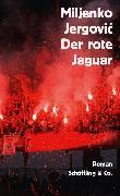 Cover-Bild zu Der rote Jaguar (eBook) von Jergovic, Miljenko