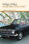 Cover-Bild zu Volga, Volga (eBook) von Jergovic, Miljenko