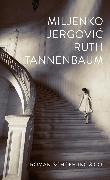 Cover-Bild zu Ruth Tannenbaum (eBook) von Jergovic, Miljenko
