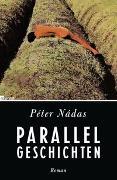 Cover-Bild zu Nádas, Péter: Parallelgeschichten