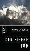 Cover-Bild zu Nádas, Péter: Der eigene Tod