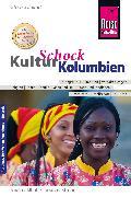 Cover-Bild zu Reise Know-How KulturSchock Kolumbien (eBook) von Schmidt, Oliver
