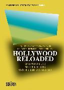 Cover-Bild zu Hollywood Reloaded (eBook) von Moldenhauer, Benjamin (Hrsg.)